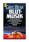 GREG BEAR BLUTMUSIK