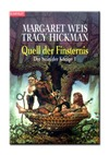 Margaret Weis & Tracy Hickman Quell der Finsternis